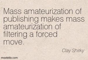 Quotation-Clay-Shirky-communication-media-profession-internet-Meetville-Quotes-183557